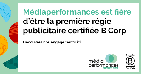 Médiaperformances devient la première régie publicitaire certifiée B Corp™ en France